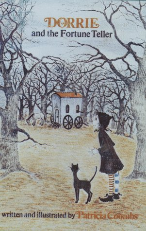 Dorrie and the Fortune Teller by Patricia Coombs
