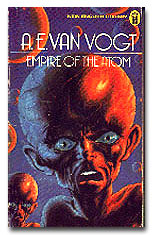 Empire of the Atom by A.E. van Vogt