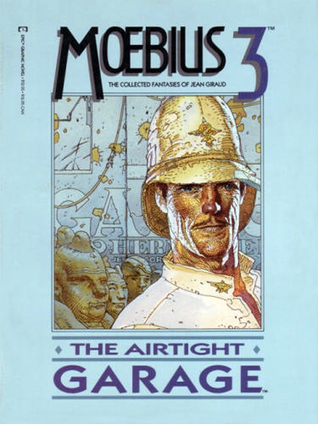 The Collected Fantasies, Vol. 3 by Mœbius