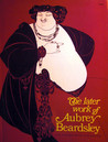 The Later Work of Aubrey Beardsley