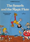 The Smurfs and the Magic Flute: Featuring Johan and Peewit