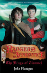 The Kings of Clonmel (Ranger's Apprentice, #8) by John Flanagan