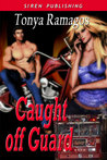 Caught off Guard (The Heroes of Silver Springs, #1)