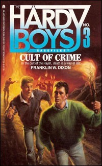 Cult of Crime by Franklin W. Dixon