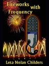 Fireworks With Frequency