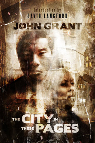 The City in These Pages by John Grant