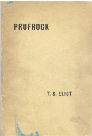 The Love Song of J. Alfred Prufrock and Other Poems by T.S. Eliot