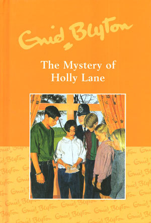 The Mystery of Holly Lane (The Five Find-Outers, #11)