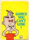 Games You Can't Lose