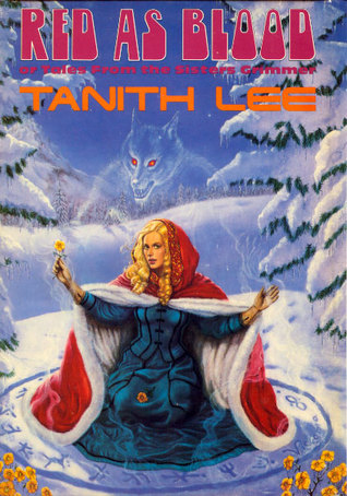 Red as Blood by Tanith Lee