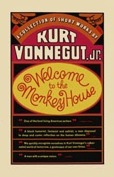 Welcome to the Monkey House by Kurt Vonnegut Jr.