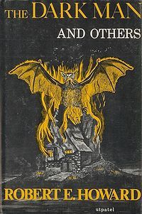 The Dark Man, And Others by Robert E. Howard