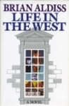 Life in the West by Brian W. Aldiss