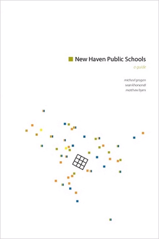 New Haven Public Schools: a guide