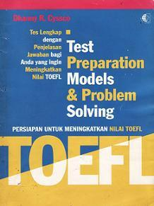 TOEFL Test Preparation Models & Problem Solving by Dhanny R. Cyssco