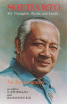 Soeharto: My Thoughts, Words, and Deeds: An Autobiography