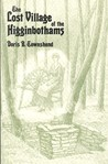 The Lost Village of the Higginbothams: Rhoba's Story