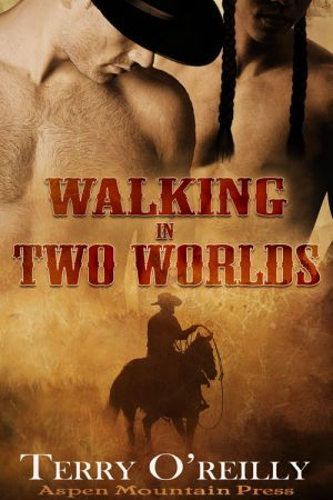 Walking in Two Worlds by Terry O'Reilly