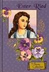 Ester Ried (The Pansy Collection, Book #1)