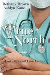 True North (Lost Boys and Love Letters, #1)