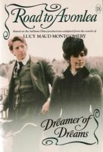 Dreamer of Dreams (Road to Avonlea, #18)