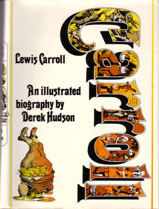 Lewis Carroll: An Illustrated Biography