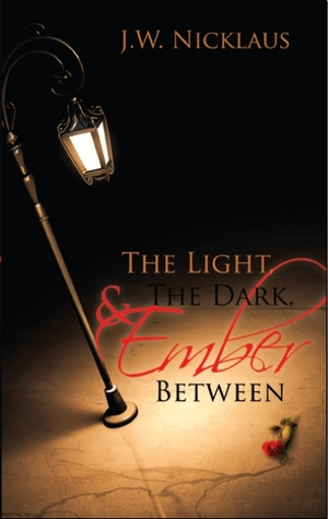 The Light, The Dark, and Ember Between