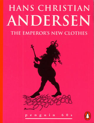 The Emperor's New Clothes and Other Stories