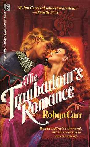 The Troubadour's Romance by Robyn Carr