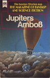 Jupiters Amboss (The Magazine of Fantasy and Science Fiction, #49)