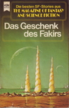 Das Geschenk des Fakirs (The Magazine of Fantasy and Science Fiction, #43)