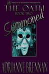 The Oath, Book 2: Summoned