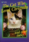 The Cat Who Loved Christmas And Other Stories (Globe Digest Series)