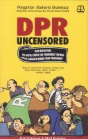 DPR Uncensored by Dati Fatimah
