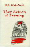 They Return at Evening by H. Russell Wakefield