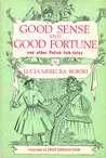 Good Sense And Good Fortune, And Other Polish Folk Tales