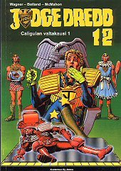 Caligulan valtakausi 1 (Judge Dredd, #12)