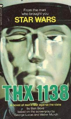THX 1138 by Ben Bova