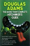 The More Than Complete Hitchhikers Guide (Hitchhiker's Guide, #1-4 + short story)