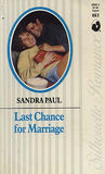 Last Chance for Marriage (Silhouette Romance, #883)