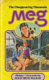 Meg and the Disappearing Diamonds (A Meg Mystery, #1)