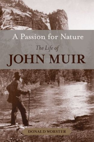 A Passion for Nature by Donald Worster