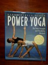 Power Yoga: The Total Strength and Flexibilty Workout
