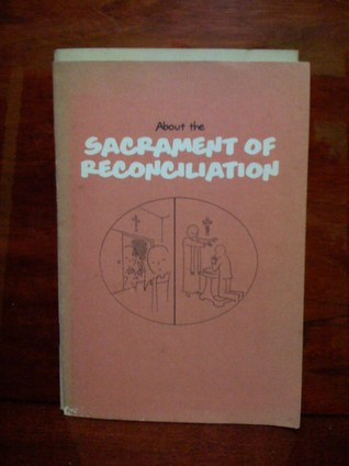 About the Sacrament of Reconciliation