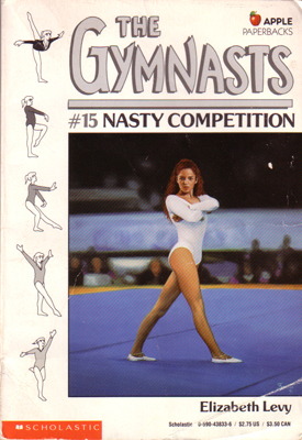 Nasty Competition by Elizabeth Levy