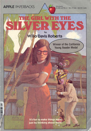 The Girl with the Silver Eyes by Willo Davis Roberts