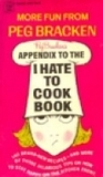 Appendix to the I Hate to Cook Book