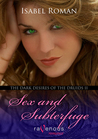 Sex and Subterfuge (The Dark Desires of the Druids #2)