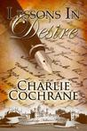 Lessons in Desire (Cambridge Fellows, #2)