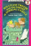 Rollo and Tweedy and the Ghost at Dougal Castle by Laura Jean Allen
